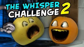 Annoying Orange - The Whisper Challenge #2