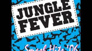 Jungle Fever - Smash Hits '06