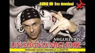 UN SOGNO MIGLIORE - (Audio alta qualità scaricabile gratis)