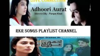 Adhoori Aurat Geotv Drama Title Song
