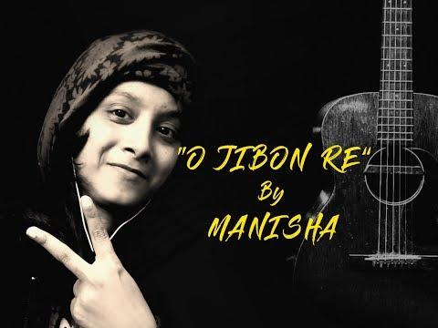 Xxx Mp4 O Jibon Re Chariya Jasne More Shilajit Cover By Manisha Dutta Acoustic With Manisha 3gp Sex
