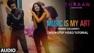 Music Is My Art (Niamat Salaamat) Hookstep Video Tutorial | Vicky Kaushal & Sarah Jane Dias | Zubaan