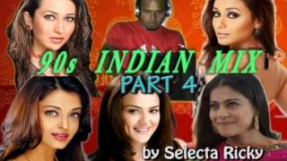 90s Indian Mix Part 4 By Selecta Ricky