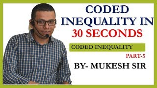 Coded Inequality with Master Trick   By Mukesh Sir