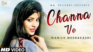 Channa Ve ( Full Song) || Meenakashi || Latest Punjabi Song 2017 || Mg Records
