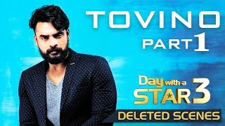 Romantic Hero Tovino  Thomas | Day with a Star | Deleted Scenes Part 1 | Kaumudy TV