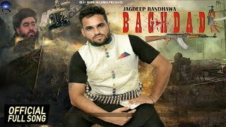 JAGDEEP RANDHAWA - BAGHDADI FT. RICK HRT || OFFICIAL SONG || DESI SWAG RECORDS || LATEST SONGS 2016