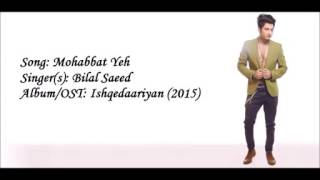 Mohabbat yeh full song by bilal saeed