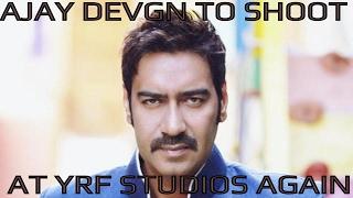 Ajay Devgn to shoot at Yash Raj Films studios again after Son of Sardaar spat | Bollywood Inside Out