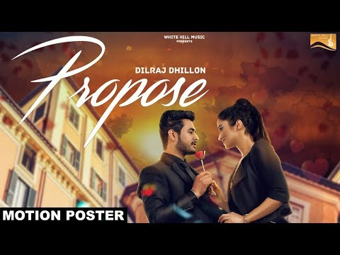 Propose | Motion Poster | Dilraj Dhillon | White Hill Music |  Releasing on 7th February