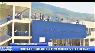 """Entrega de Unidad Educativa """"Villa Libertad"""" Inversión de 7.6 Millones de Bs. En Inquisivi - La Paz"""