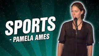 Stand Up Comedy By Pamela Ames - Sports (Stand Up Comedy)