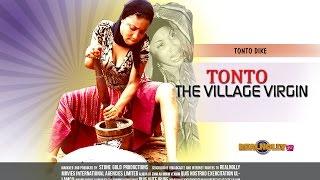 Latest Nigerian Nollywood Movies - Tonto The Village Virgin 1