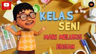 Kelas Seni EP16 - Mari Melukis Ehsan [HD]