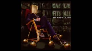 One Minute Silence / One Lie Fits All (Full Album)