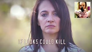 DEADLY WOMEN   S8E13   If Looks Could Kill