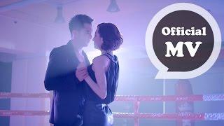 曾之喬 & 阿沁(F.I.R.) [見招拆招 Love's Forever]Official Music Video (偶像劇「必娶女人」片頭曲)