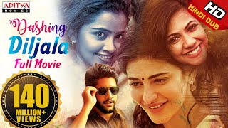 Dashing Diljala 2018 New Released Full Hindi Dubbed Movie | Naga Chaitanya, Shruti Hassan