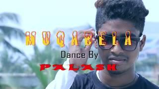 Muqabela Dance by Palash