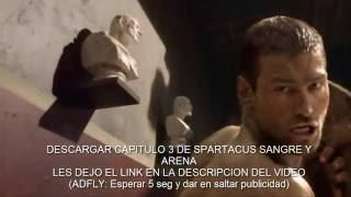 Spartacus sangre y arena: Cap 3-Leyendas