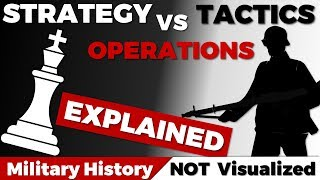 Explained: Tactics - Operations - Strategy
