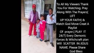 Prayer To Free Children From Spirit Of Darkness Pt2 [Don't Miss This] 1-12-17