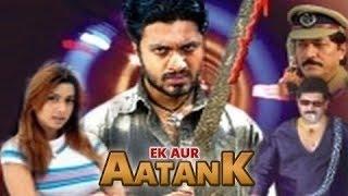 Ek Aur Aatank - Full Length Action Hindi Movie