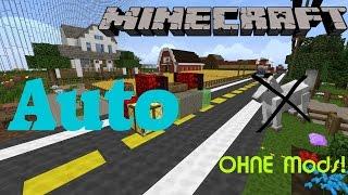 Fahrendes Auto OHNE Mods! 1.8 - Minecraft Tutorial #1