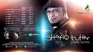 Chupkotha Rupkotha | Shafiq Tuhin | Full Audio Album | Eid Exclusive 2016 | Suranjoli