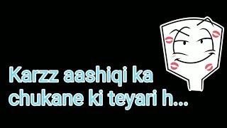 Badtameez meri aadat khrab hai || ankit tiwari || whatsapp status