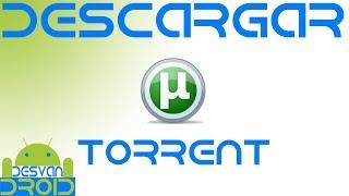 Descargar archivos torrent en android | Utorrent