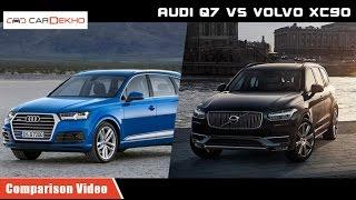Volvo XC 90 vs Audi Q 7 | Comparison Video | CarDekho.com