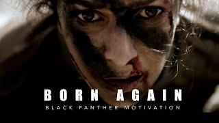 BORN AGAIN | Motivational Video - 2018