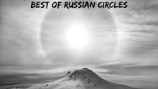 Best of Russian Circles