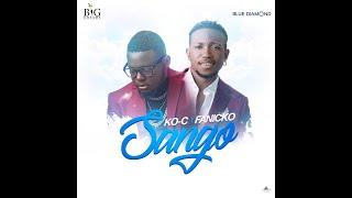 KO-C - Sango ft. Fanicko ( Official Lyric Video )
