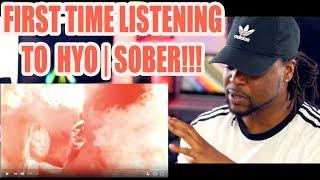 HYO 'Sober (Feat. Ummet Ozcan)' MV | REACTION!!!