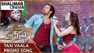 Taxi Vaala Video Song Trailer || Supreme Movie Songs || Sai Dharam Tej, Raashi Khanna