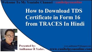 How to Download TDS Certificate in Form 16 from TRACES In Hindi
