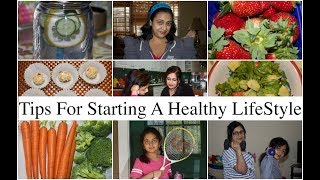 Tips For Starting A  Healthy Lifestyle ||  How To Stay Healthy || Simple Living Wise Thinking
