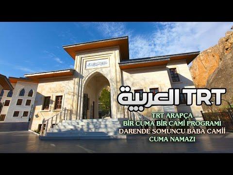 TRT Arapça Bir Cuma Bir Cami Somuncu Baba Camii Darende