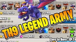 This Army Got Me to Legends as a TH9! - Zero to Hero Ep.7 - Testing Dragloon vs Current Bases