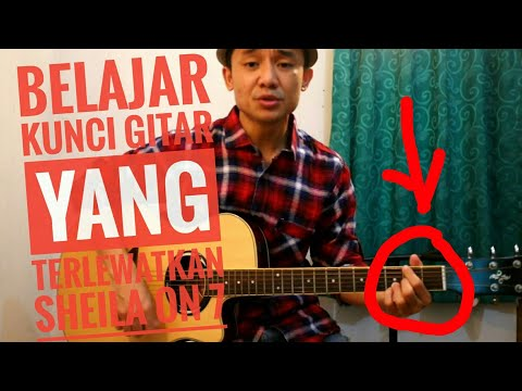 Tutor Kunci Gitar Yang Terlewatkan ( Sheila On 7 ) - VWgitarkul