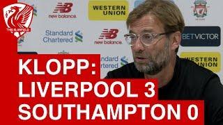 Liverpool 3-0 Southampton | Jurgen Klopp's Post Match Press Conference