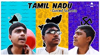 Tamil Nadu - Current Scenario