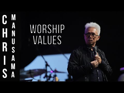 Ps Chris Manusama - WORSHIP VALUES | Live at Unlimited Worship Festival 2017