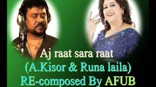 Aj Raat Sara Raat Jege Thakbo (Andrew Kishor & Runa Laila) _Re-composed By AFUB