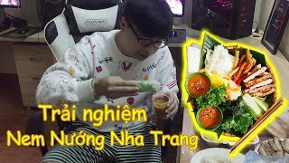 Pino trải nghiệm Nem Nướng Nha Trang !