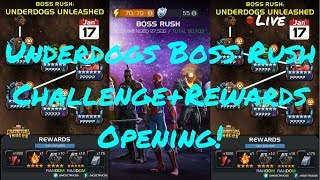 Underdogs Boss Rush Challenge + Rewards Opening! Live! - Marvel Contest Of Champions