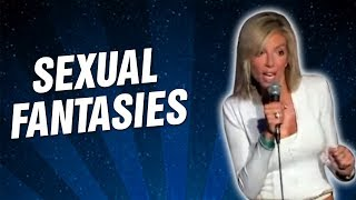 Sexual Fantasies (Stand Up Comedy)