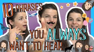 Learn the Top 10 English Phrases You Always Want to Hear